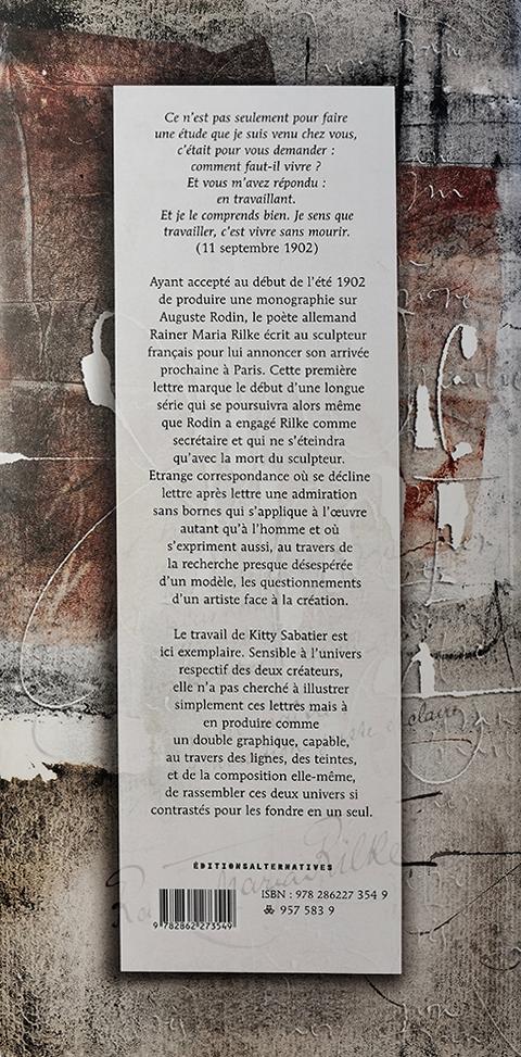 Cher MaîtreLettres à Auguste RodinRainer Marie RilkeIllustrations : Kitty Sabatier ®2002Dos de couverture